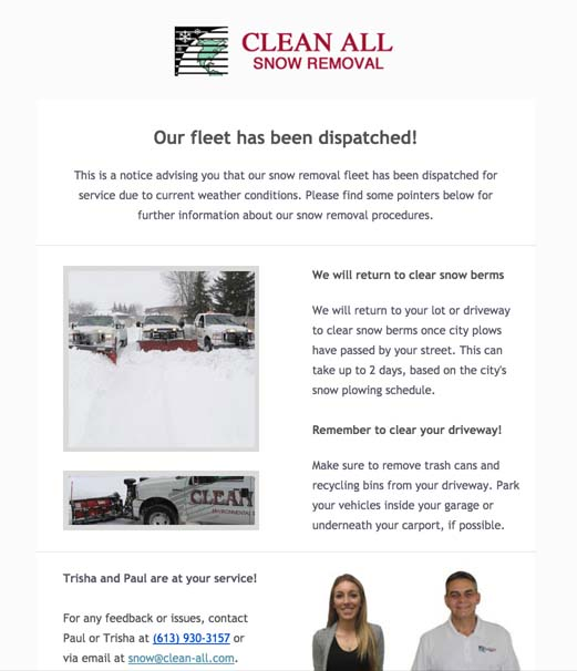 Email notifications are sent to our customers when our snow removal fleet has been dispatched.